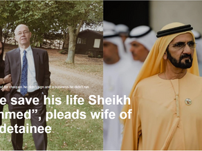 """""""Please save his life Sheikh Mohammed"""", pleads wife of Dubai detainee"""