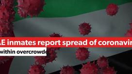 As Coronavirus worsens Detained in Dubai urges UAE to release and repatriate expat prisoners