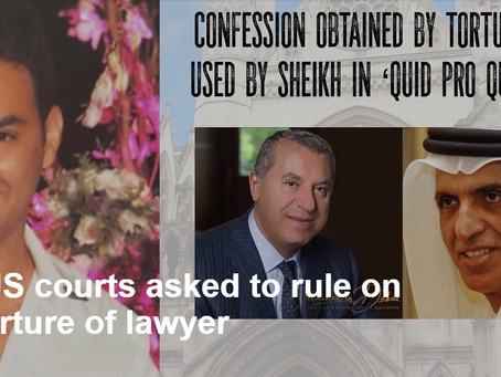 UK & US courts asked to rule on UAE torture of lawyer