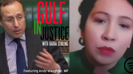 Andy Slaughter, MP criticises FCDO & calls for UK government action on the Gulf in Justice Podcast