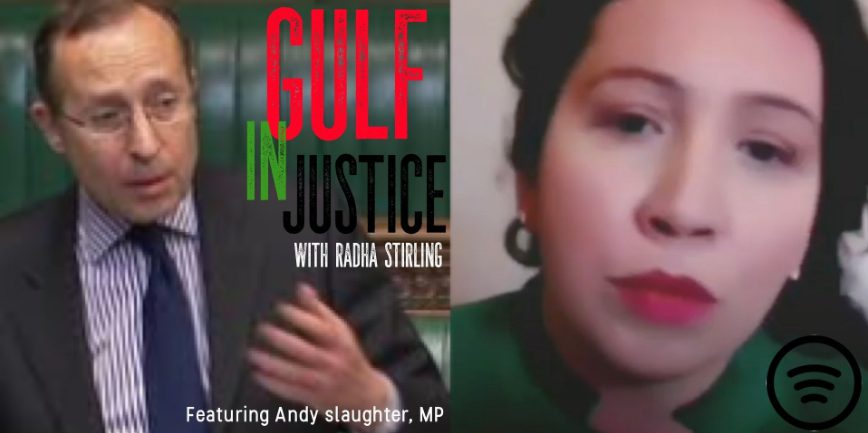 Andy Slaughter, MP criticises FCDO & calls for UK government action on the Gulf in Justice Podcast with Radha Stirling