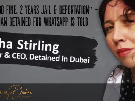 "Woman faces ""£100,000 fine and 2 years in prison"" for WhatsApp message in Dubai"