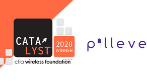 Pilleve Wins $25,000 Grant From CTIA Wireless Foundation Catalyst Program