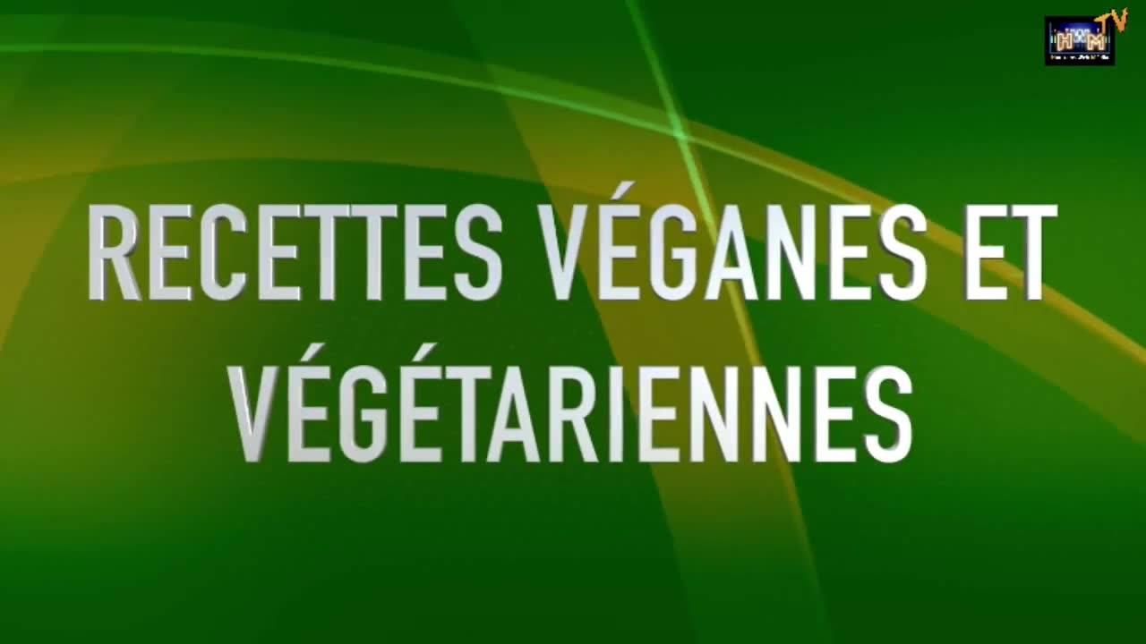 Recettes Veganes et végétariennes.