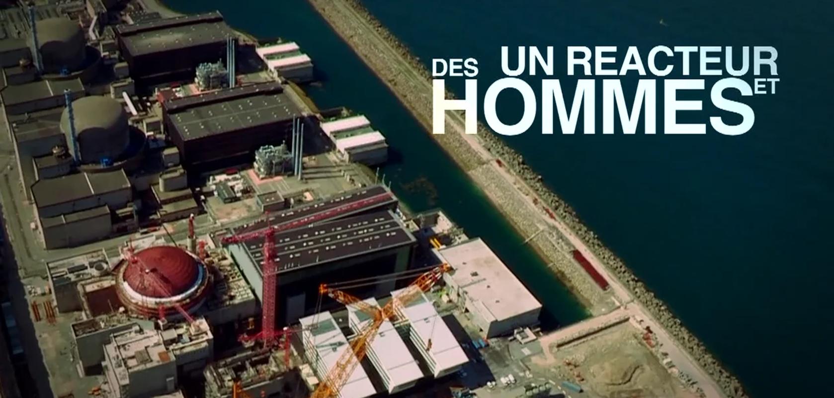 UN RÉACTEUR ET DES HOMMES Reportage TV