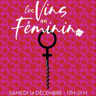 Dégustation Les Vins au Féminin le 14/12/2019 de 17h à 21h