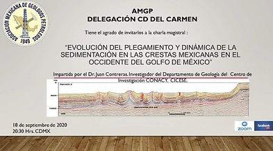 Charla: Evolución del plegamiento y dinámica de la sedimentación en las crestas mexicanas en el Occidente del Golfo de México