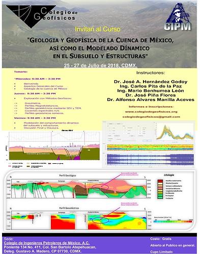 Geología y Geofísica de la Cuenca de México, así como el modelado dinámico en el subsuelo y estructuras.