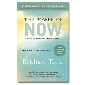 Recommended Reading: THE POWER OF NOW