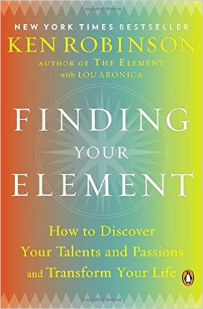 Recommended Reading: FINDING YOUR ELEMENT