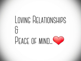 Loving Relationships & Peace Of Mind