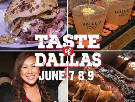 Experience Incredible Cuisine at Taste of Dallas 2019 June 7-9