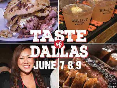Experience Incredible Cuisine at Taste of Dallas 2019 June 7-9