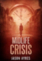 Book cover of time travel novel, Midlife Crisis