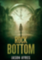 Book cover of time travel novel, Rock Bottom