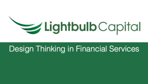 Lightbulb Capital – Design Thinking in Financial Services