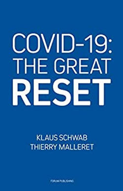 COVID-19:The Great Reset