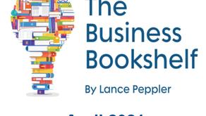 Business Bookshelf Podcast review - April 2021