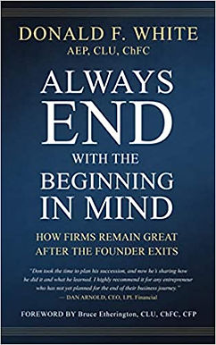 Always End with the Beginning in Mind: How Firms Remain Great AFTER the Founder Exits
