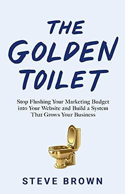 The Golden Toilet