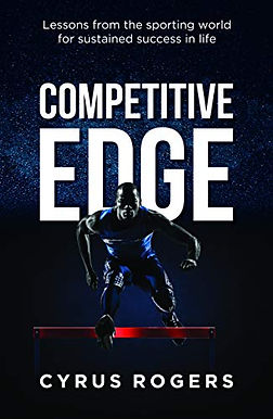 Competitive Edge: Lessons from the sporting world for sustained success in life