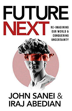 FutureNEXT: Re-imagining our world & conquering uncertainty