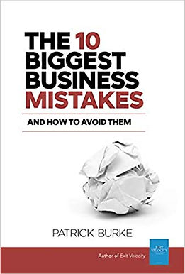 The 10 Biggest Business Mistakes: And How To Avoid Them