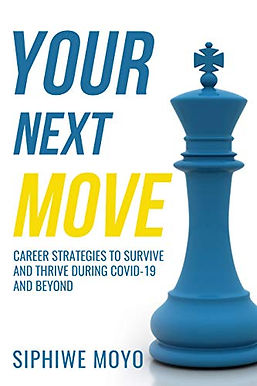Your Next Move: Career strategies to survive and thrive during COVID-19 and beyond