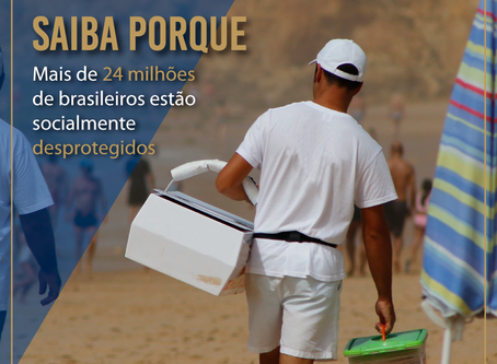 Mais de 24 milhões de brasileiros estão socialmente desprotegidos