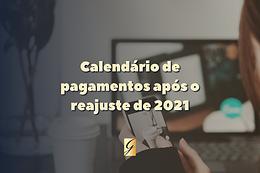 Calendário de pagamento dos benefícios do INSS em 2021