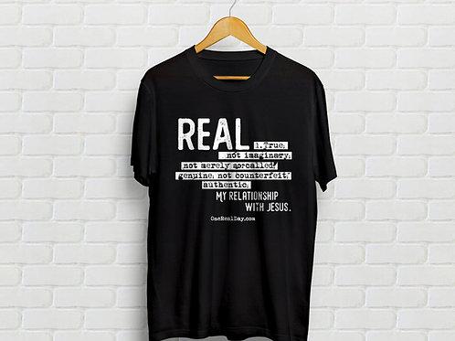"""""""REAL"""" T-Shirt"""