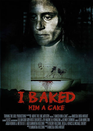 Poster I_Baked_Him_a_Cake_-_Official_Pos