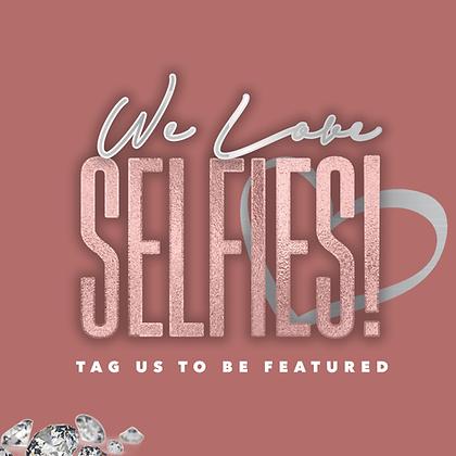 We Love Selfies! - Rose Gold