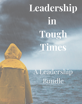 Copy of Leadership in Tough Times.png