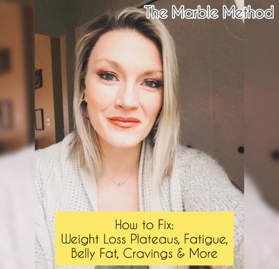 How to Fix Weight Loss Plateaus, Belly Fat, Fatigue, Cravings & More