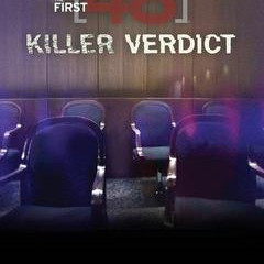 After the First 48 Presents: The Killer Verdict