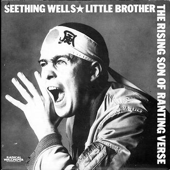 Seething Wells the Rising Sons Of Ranting Verse