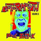 Nick Toczek Motormouth Volume 2 cover
