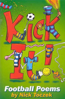 Kick It - Nick Toczek