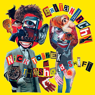 Nick Toczek Threshold Shift Britanarchy EP