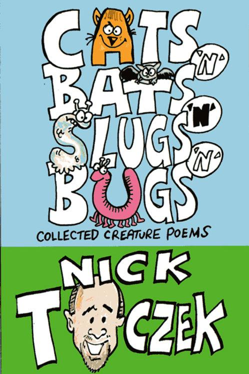 Cats'n'Bats'n'Slugs'n'Bugs