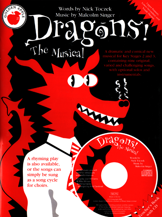 Nick Toczek Dragons The Musical