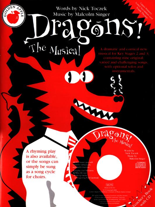 Nick Toczek Dragons The Musical