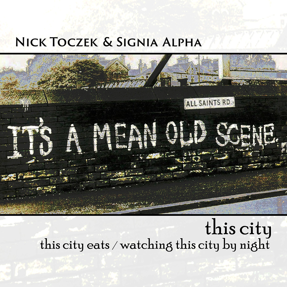 Nick Toczek & Signia Alpha - This City single