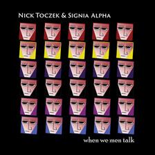 Nick Toczek & Signia Alpha - When We Men
