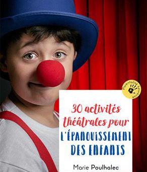 30 activités théâtrales à tester avec vos élèves