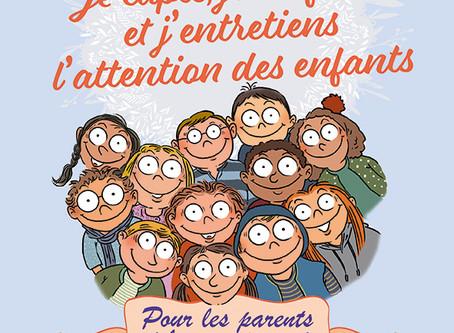 Capter et renforcer l'attention des enfants