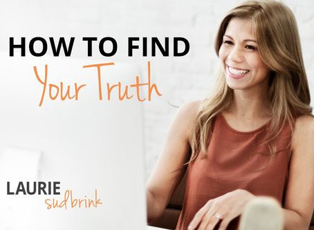 How to Find Your Truth