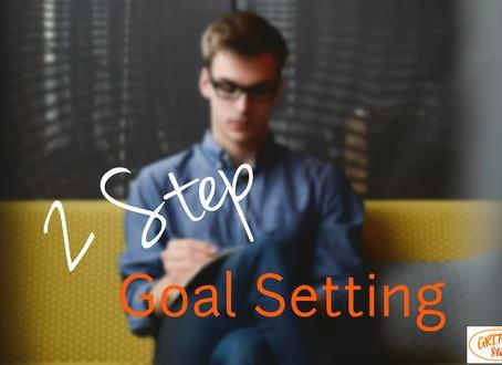 2-Step Goal Setting