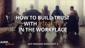 How to Build Trust with Integrity in the Workplace